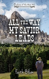 All the Way My Savior Leads Image