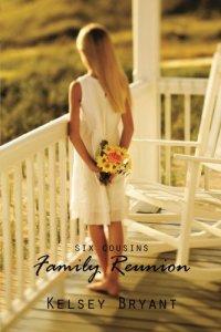 Family Reunion (Six Cousins, Book 1) Image