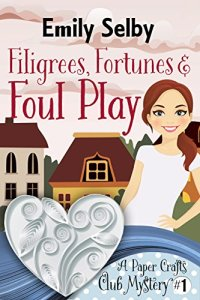 Filigrees, Fortunes and Foul Play Image