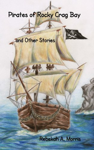 Pirates of Rocky Crag Bay and Other Stories Image