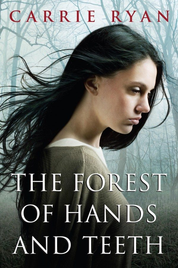 Cover of The Forest of Hands and Teeth by Carrie Ryan