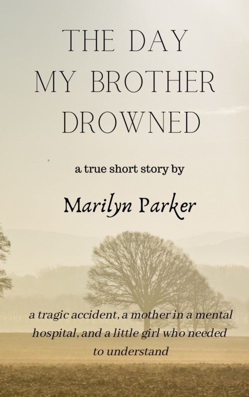 The Day My Brother Drowned