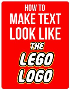 how to make text look like the lego logo