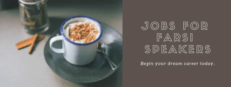 Jobs for Persian Speakers - Farsi Job Board