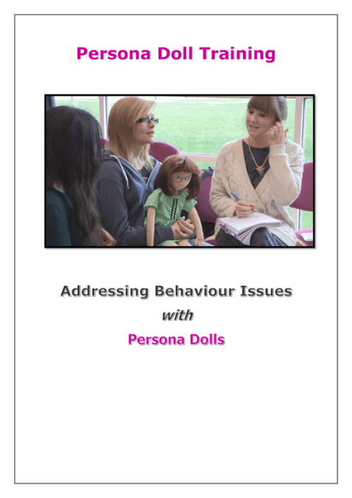 Addressing Behaviour Issues with Persona Dolls