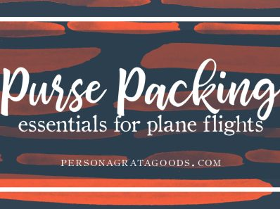 Tips for Packing Purse Essentials Airplane Flights