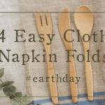 4 Ways to Fold Cloth Napkins