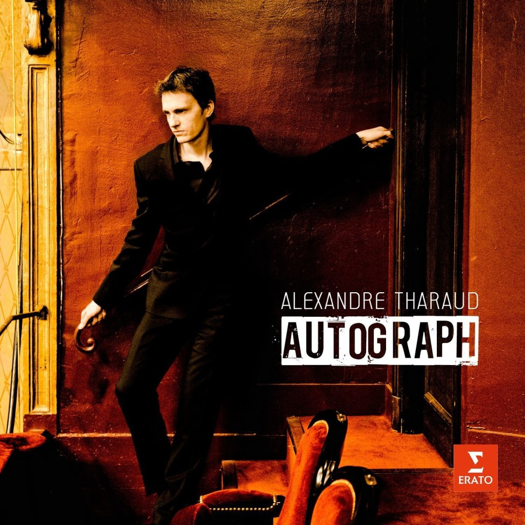 《Autograph》Alexandre Tharaud