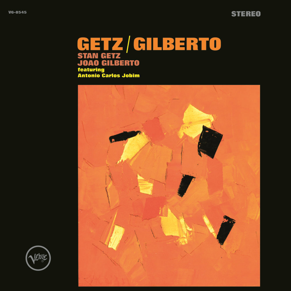 Stan Getz and João Gilberto《Getz/Gilberto》