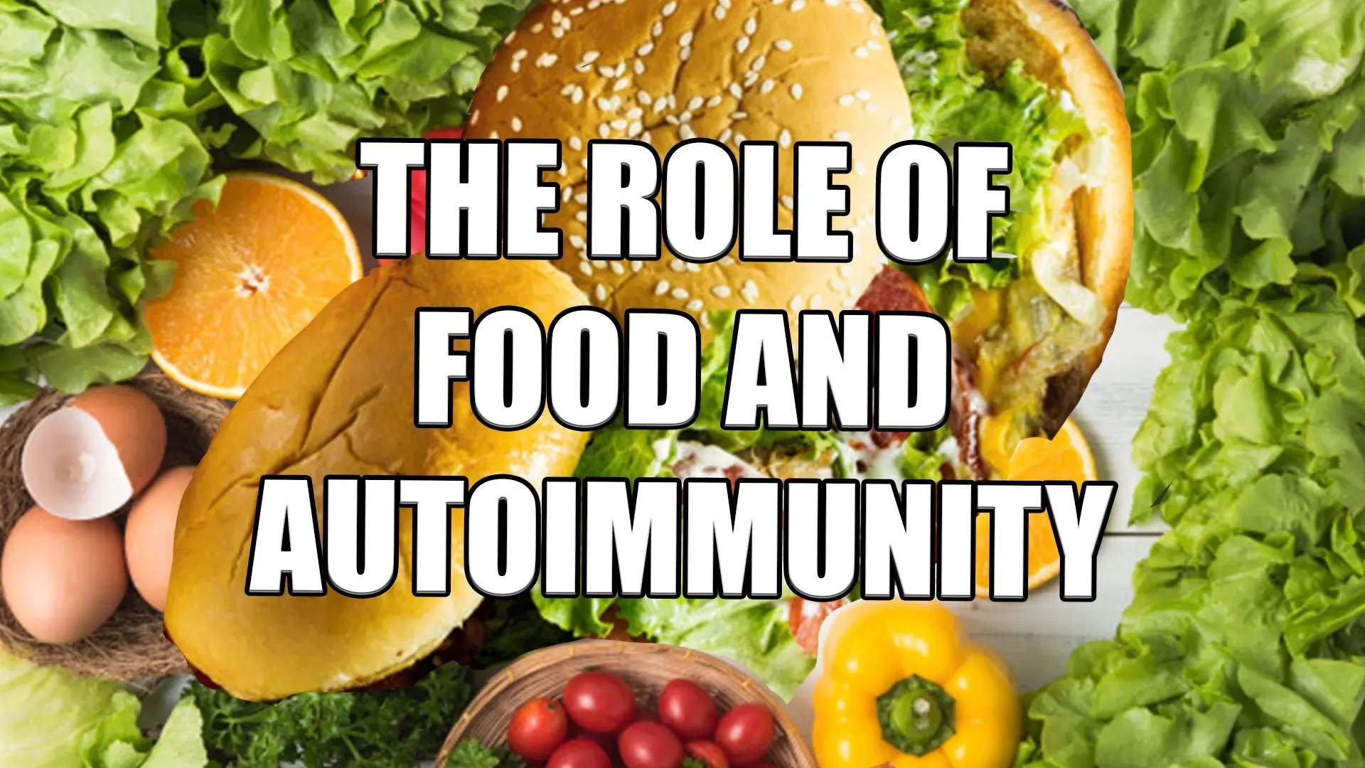 Food's Role In Autoimmunity | El Paso, TX.