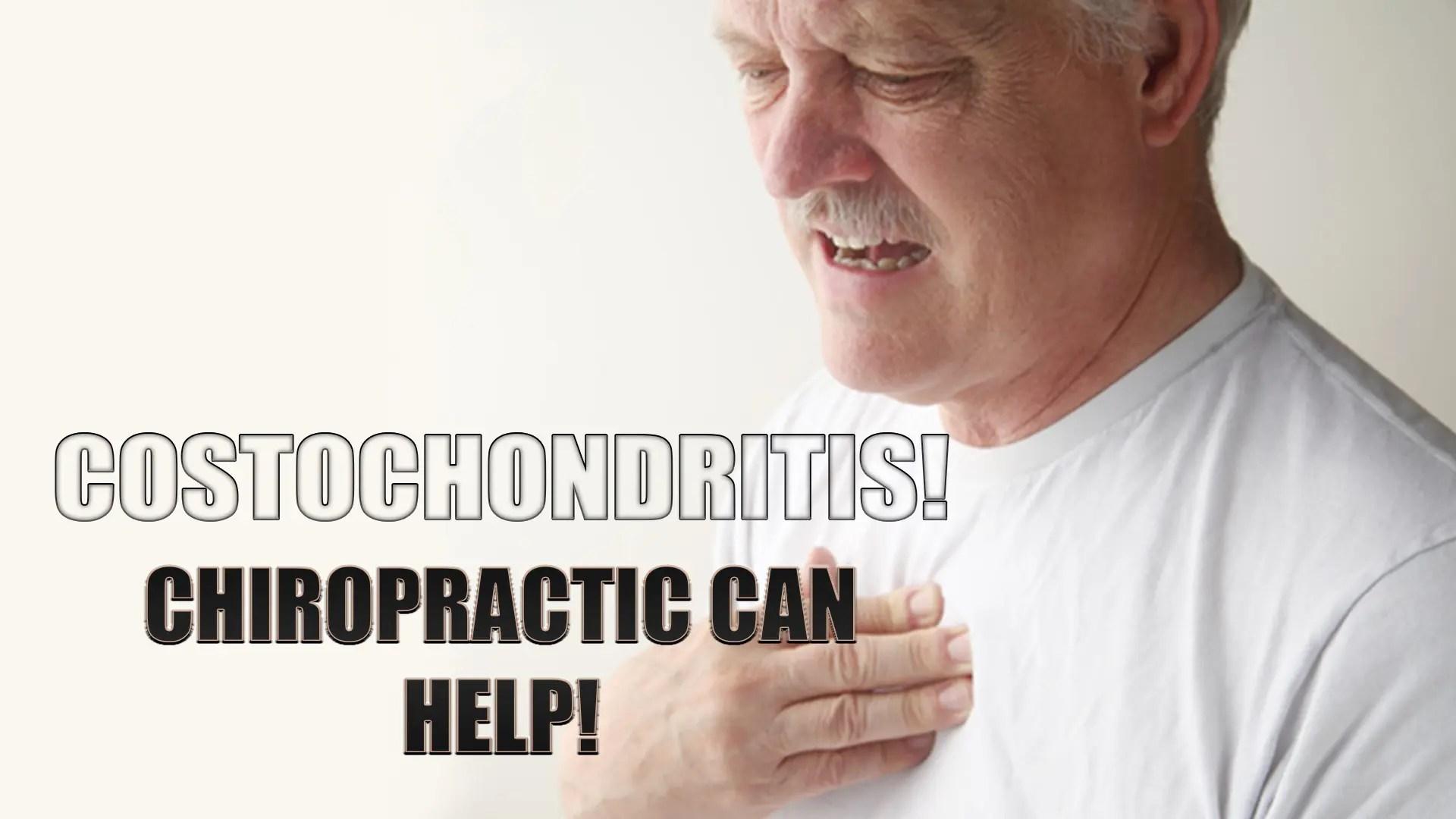 Costochondritis! Chiropractic Can Help!