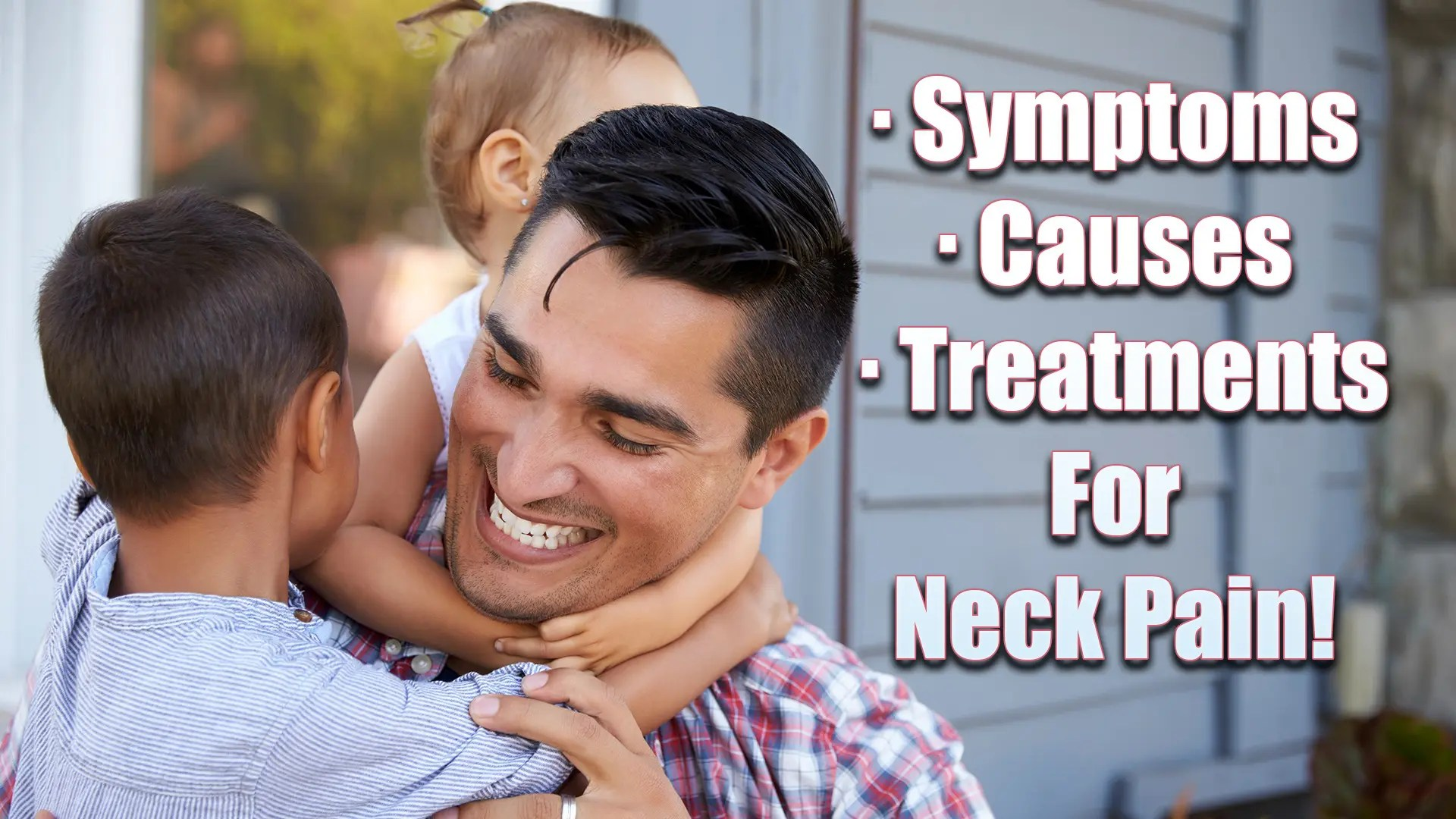 Symptoms, Causes & Treatments For Neck Pain