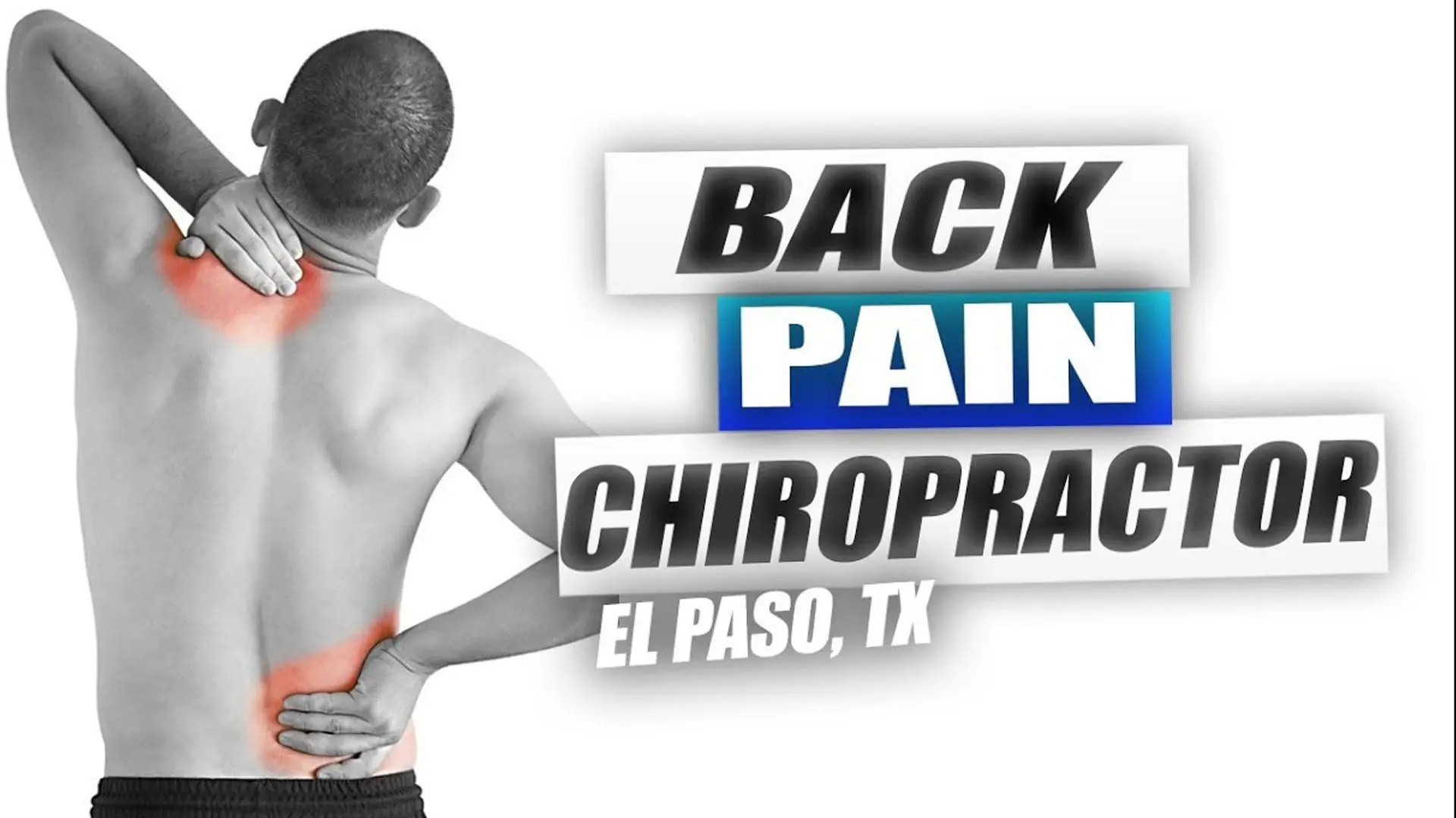 Chiropractic Care for Back Pain | El Paso, TX. | Video