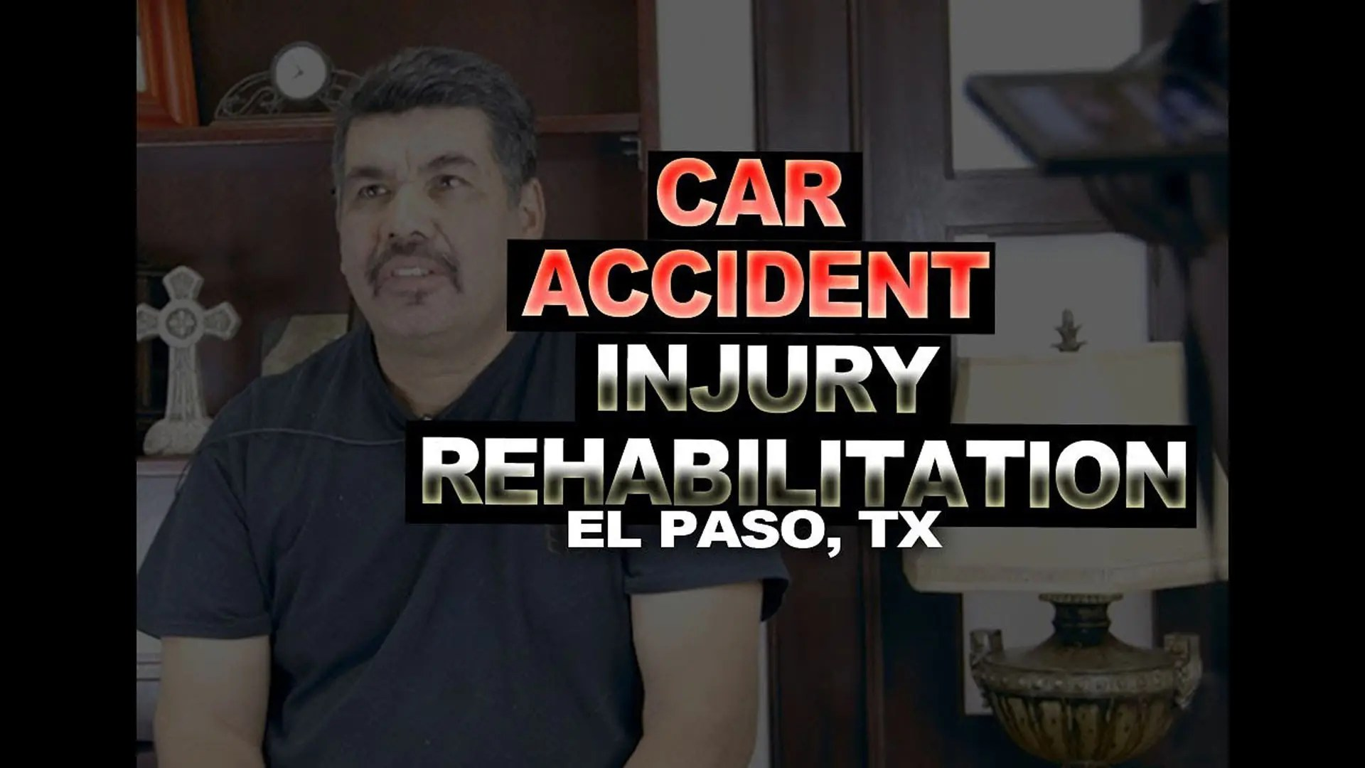 Car Accident Injury Rehabilitation | Video | El Paso, TX.