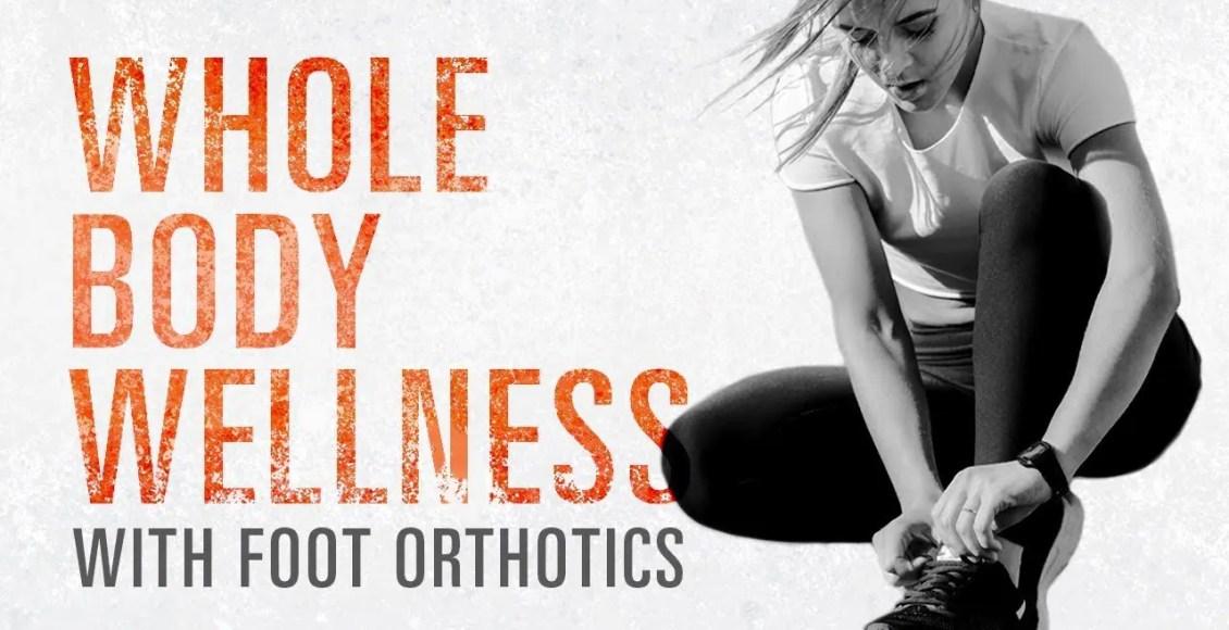 11860 Vista Del Sol Ste. 128 Whole Body Wellness With *FOOT LEVELERS ORTHOTICS* El Paso, TX.