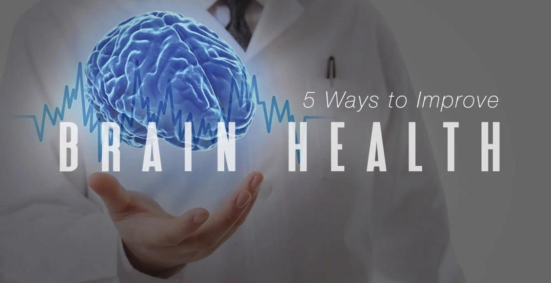 5 Formas de mejorar la salud del cerebro | El Paso, TX Quiropráctico