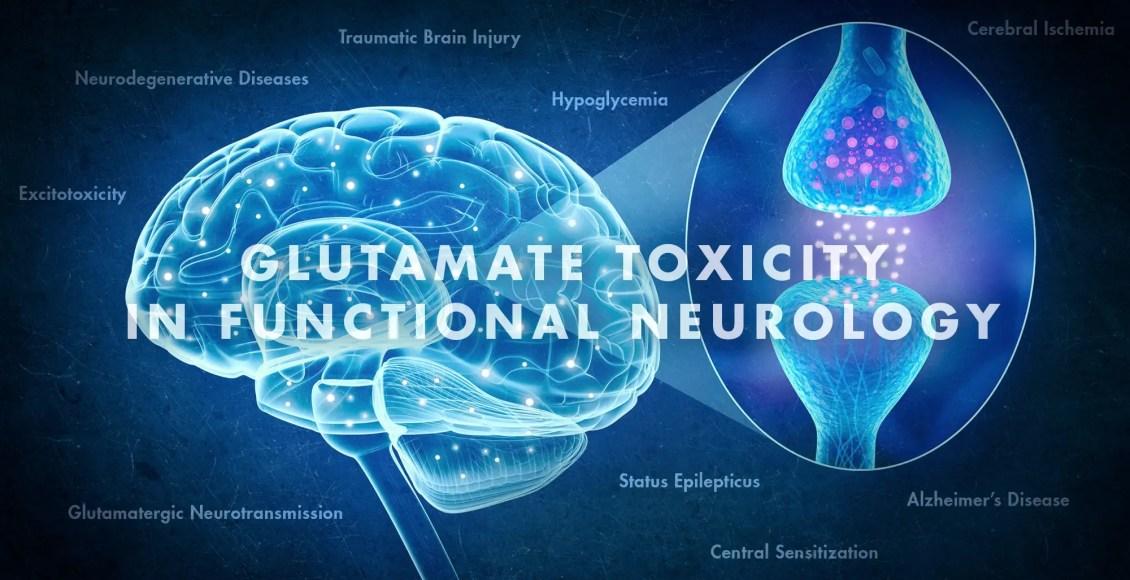 Toxicidad del glutamato en neurología funcional | Quiropráctico en El Paso, TX