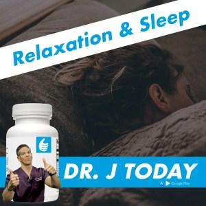 Relaxation & Sleep