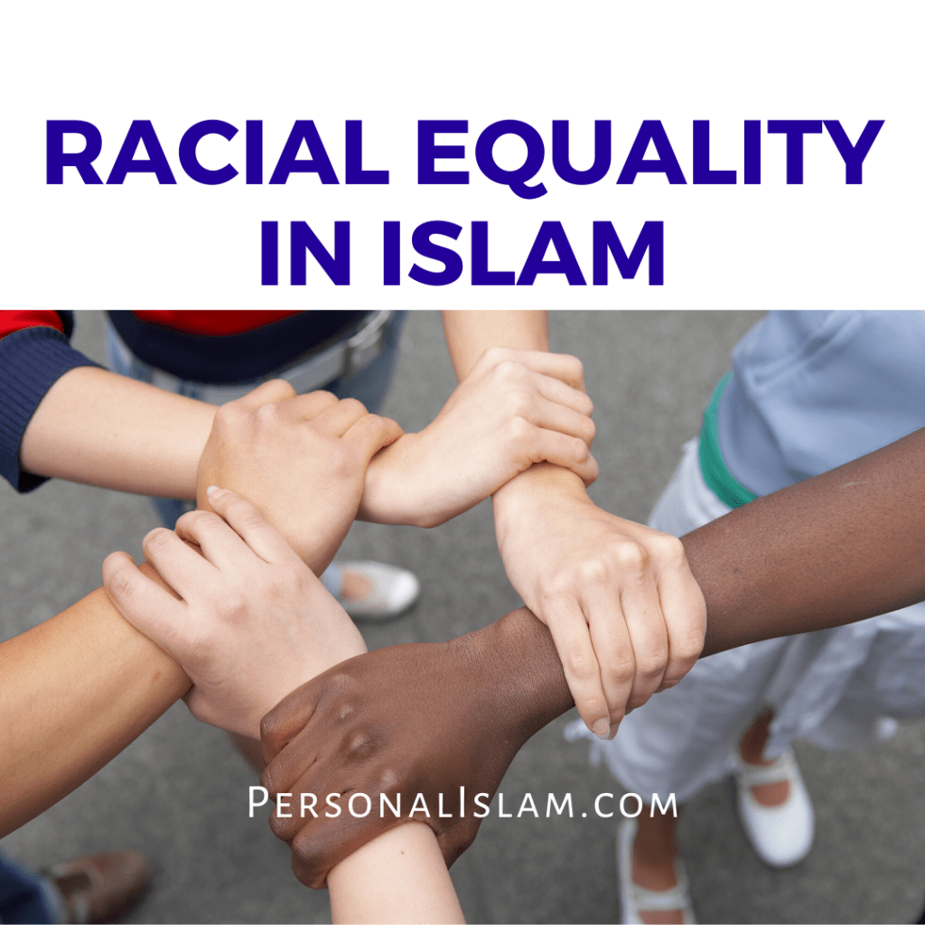 Racial Equality in Islam