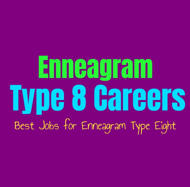 Enneagram Type 8 Careers Best Jobs For Enneagram Type Eight
