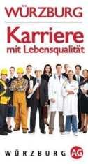 Würzburg - Karriere mit Lebensqualität