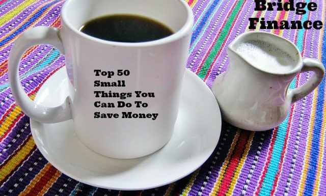 Top 50 Small Things You Can Do to Save Money