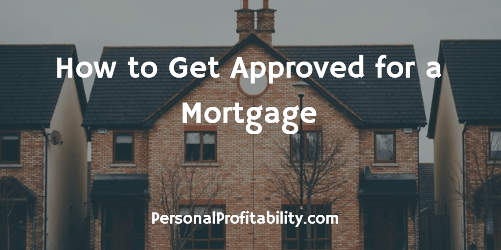 How-To-Get-Approved-for-a-Mortgage