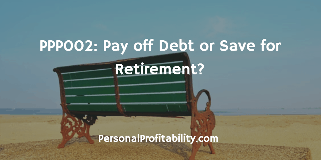PPP002-Pay-off-Debt-or-Save-for-Retirement