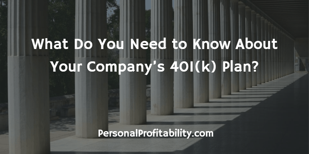 What-Do-You-Need-to-Know-About-Your-Companys-401k-Plan
