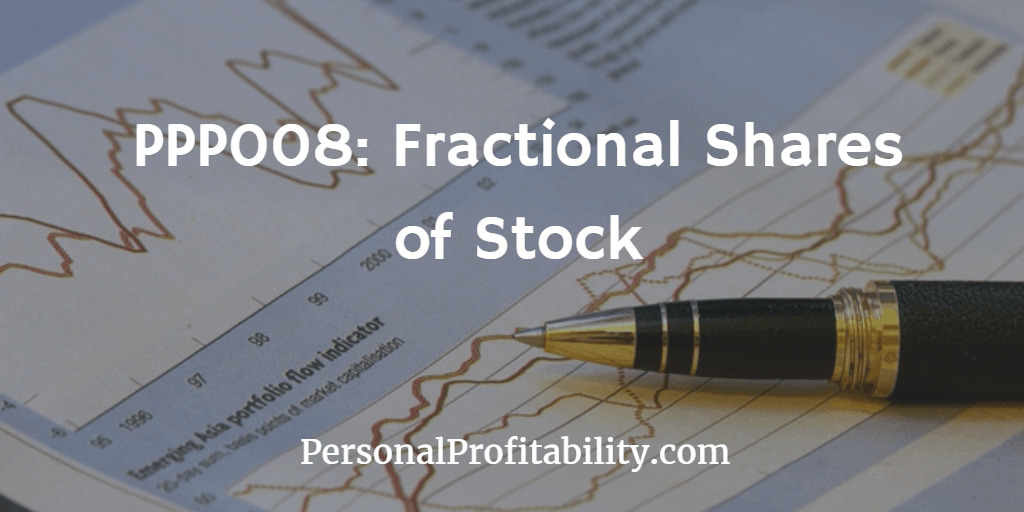 PPP008-Fractional-Shares-of-Stock