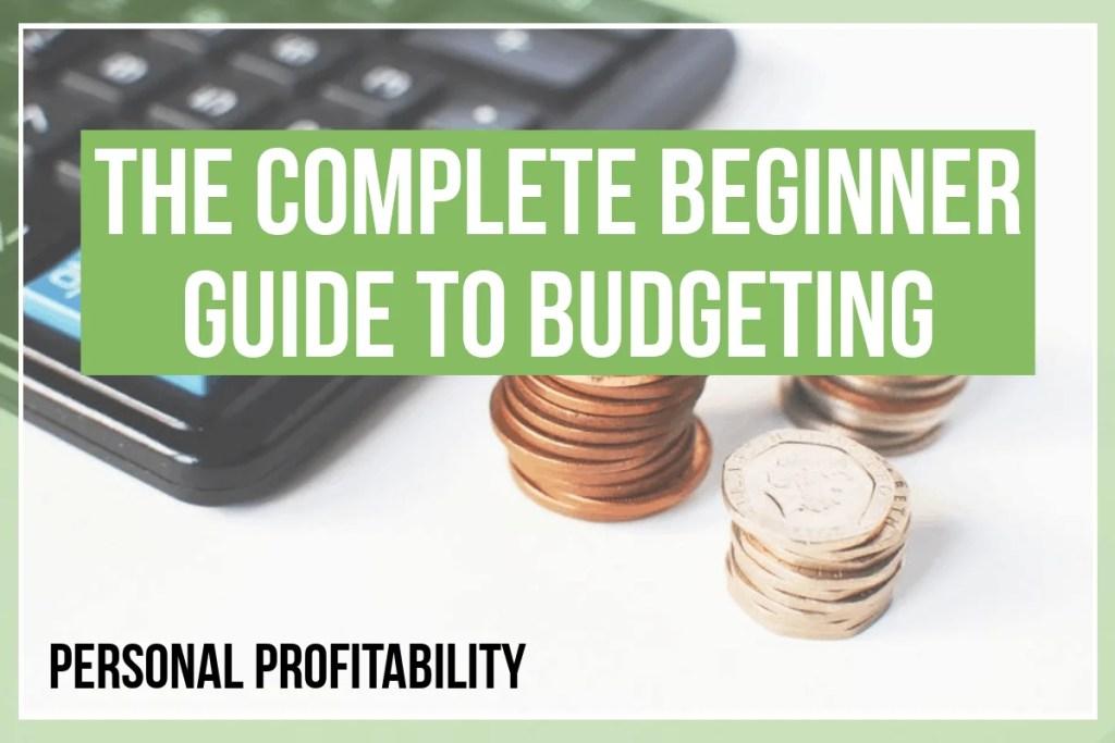 Beginner guide to budgeting- PersonalProfitability.com
