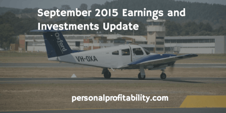 September 2015 Earnings and Investments Update