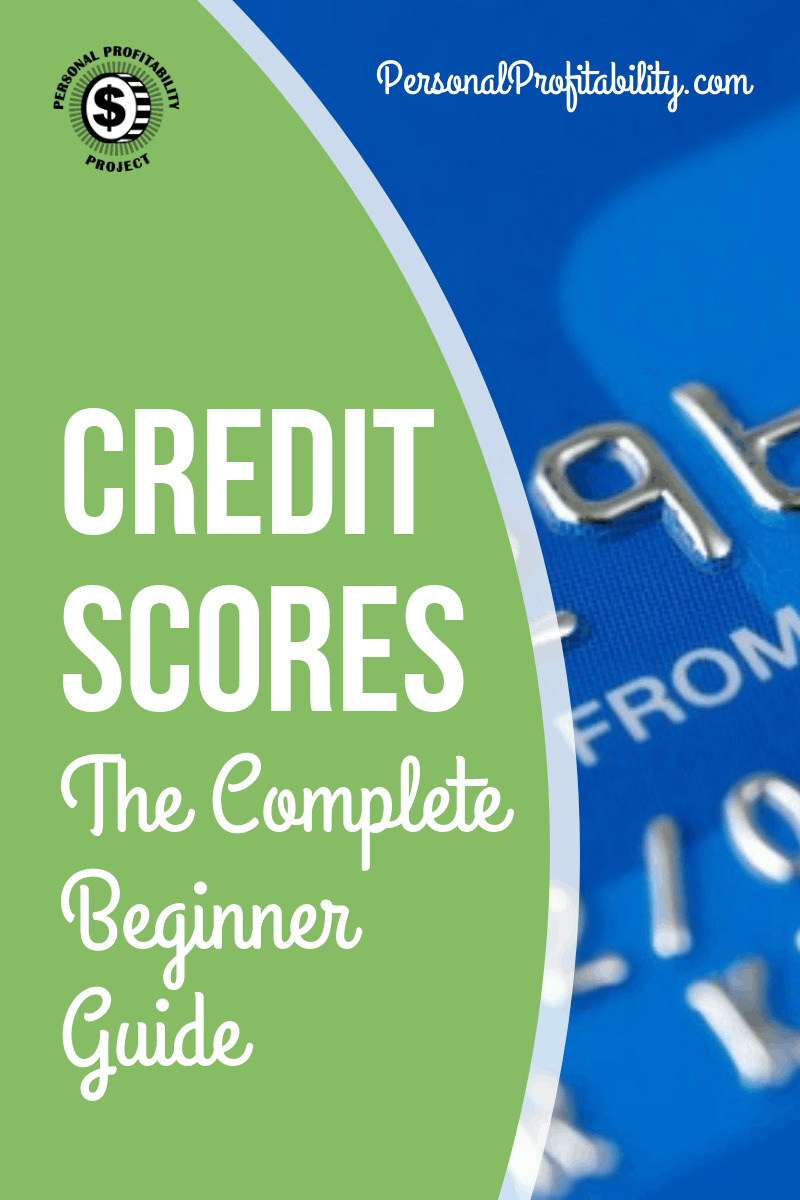 Credit scores are the most important financial metric you have. Learn how your credit score works, how to get a free credit report and how to improve your credit score. #personalprofitability #creditscore