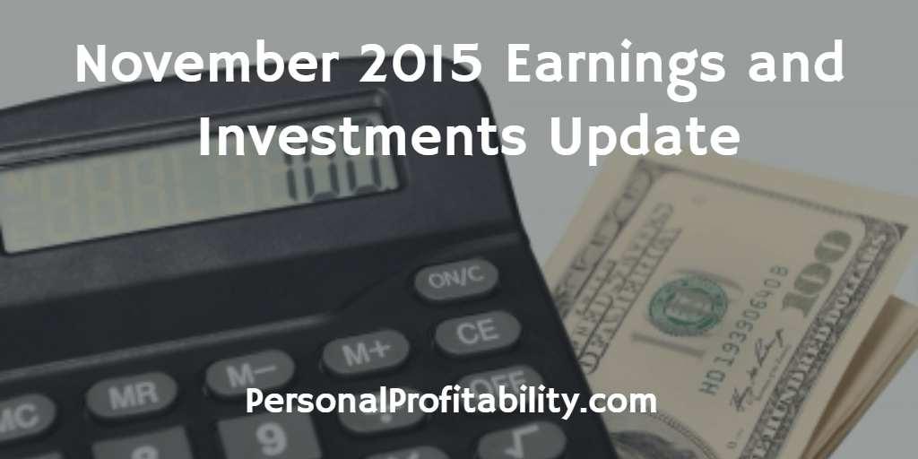 November 2015 Earnings and Investments Update