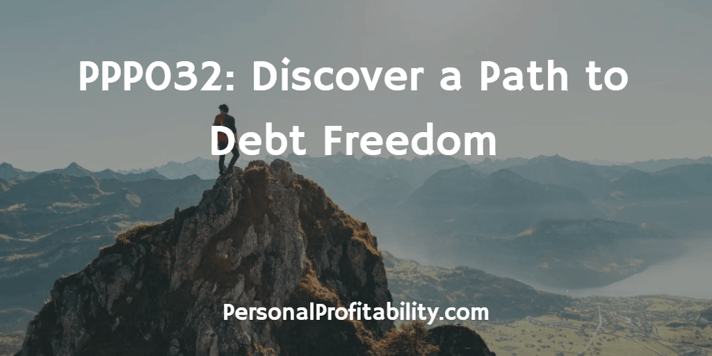 PPP032-Discover-a-Path-to-Debt-Freedom