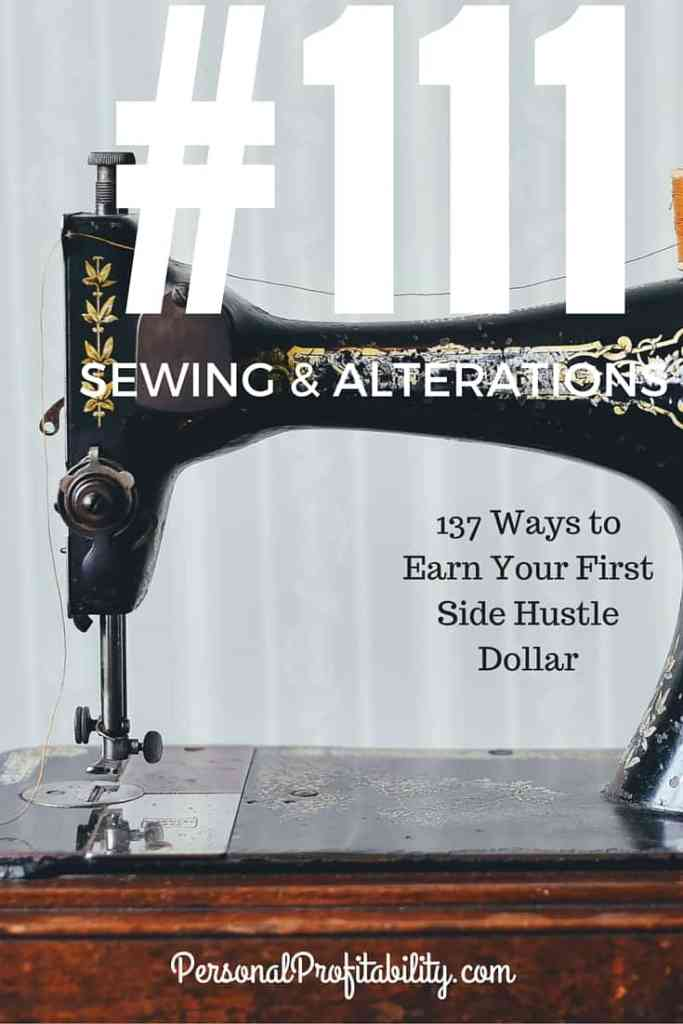 137 Ways to Earn Your First Side Hustle Dollar #111 Sewing & Alterations - PersonalProfitability.com