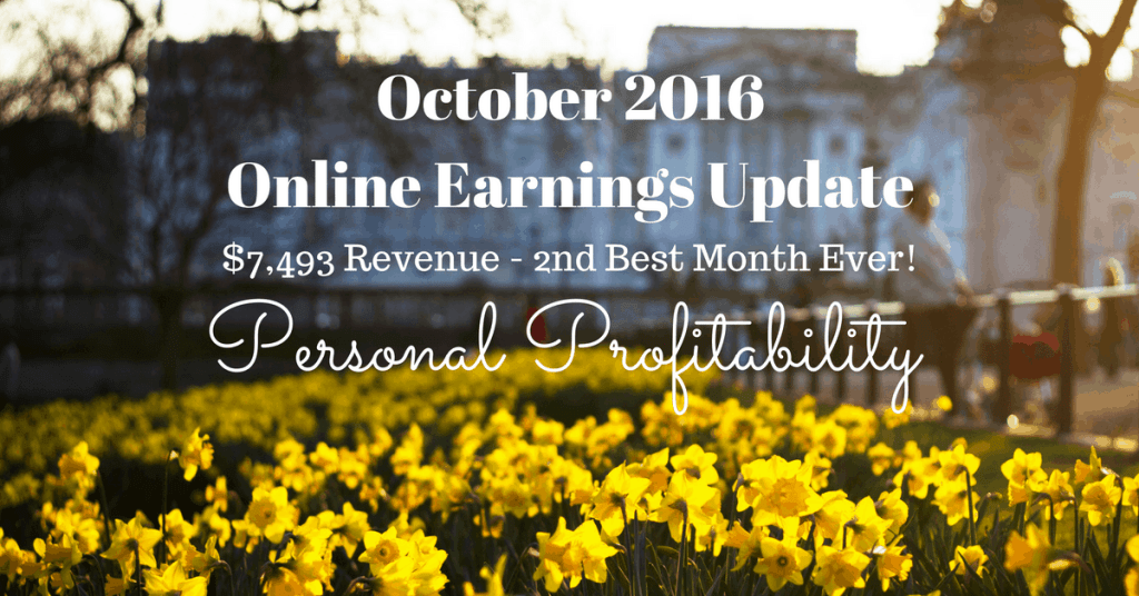 October 2016 Online Income Update - PersonalProfitability.com