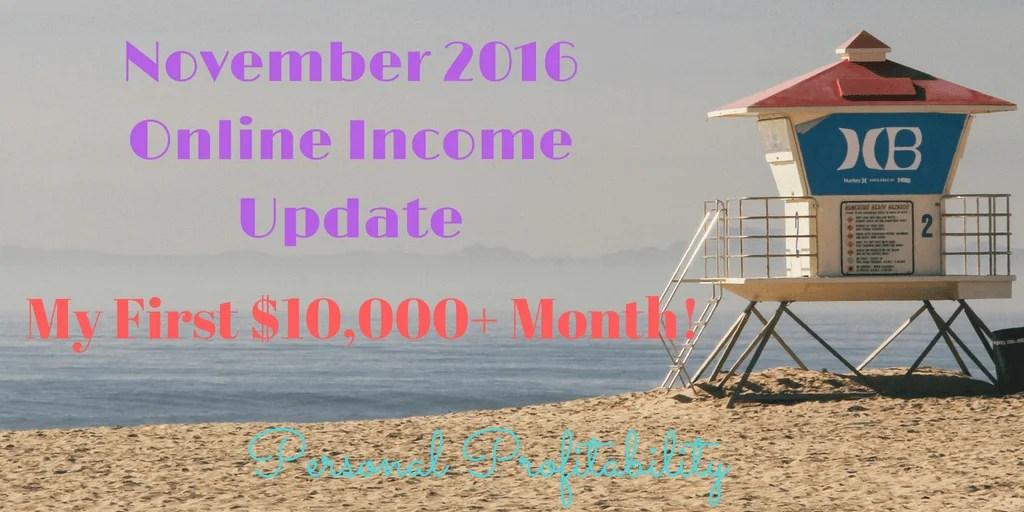 November 2016 Online Income Update - PersonalProfitability.com
