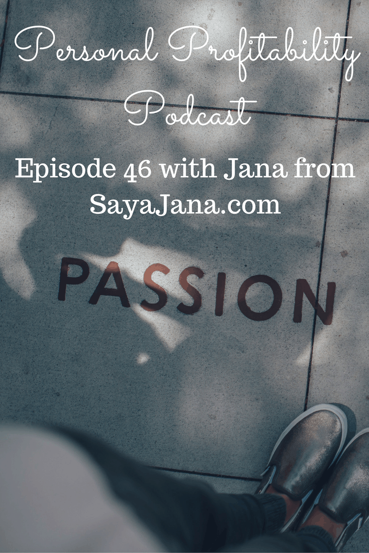 This week we welcome Jana from SaysJana.com, a blogger who is interested in more than money.