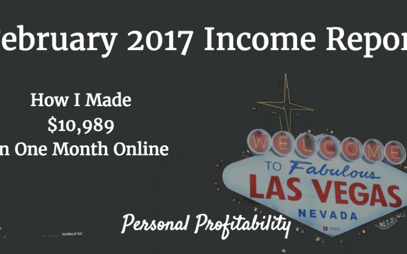February 2017 Online Income Report