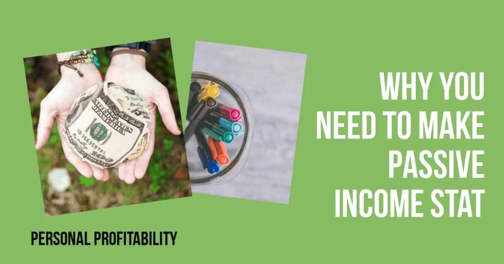 Make passive income stat- PersonalProfitability.com