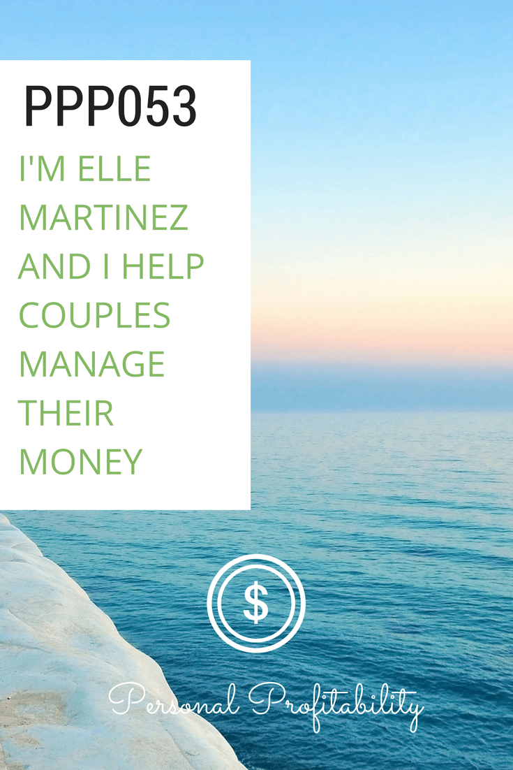 In this week's episode Couple Money founder Elle Martinez joins us to talk quitting her job, money with your significant other, and more! Learn lessons to achieve your own self-employment dreams.