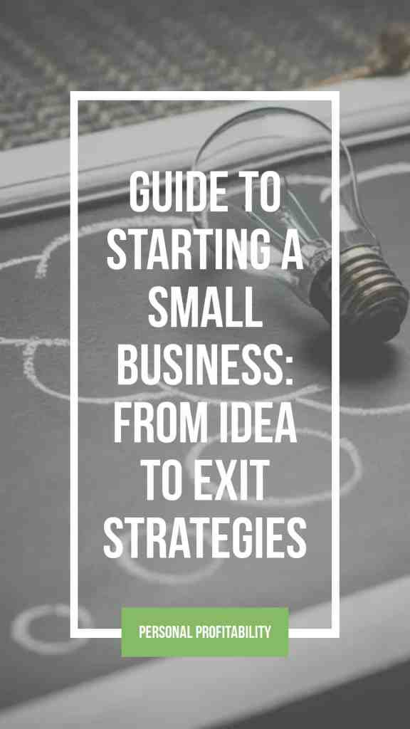 Starting a small business isn't easy, but this how-to guide will walk you through the process of becoming a business owner!- PersonalProfitability.com