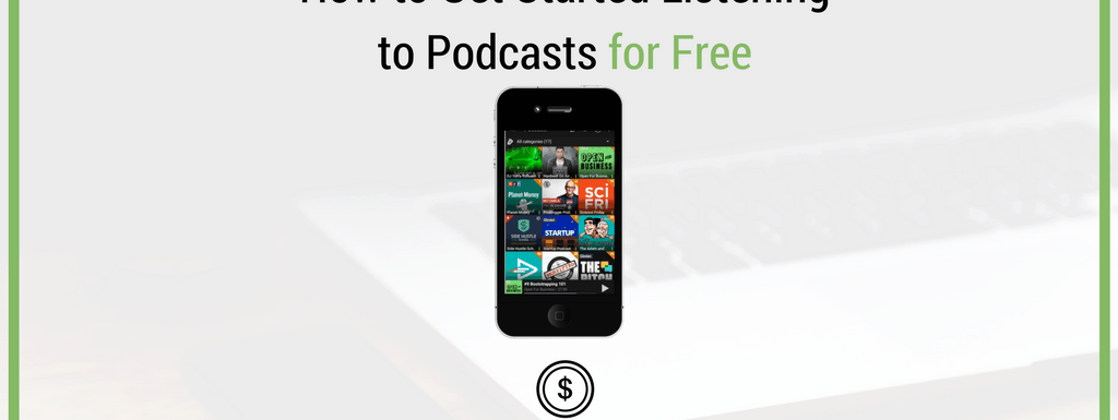 How to Get Started Listening to Podcasts for Free