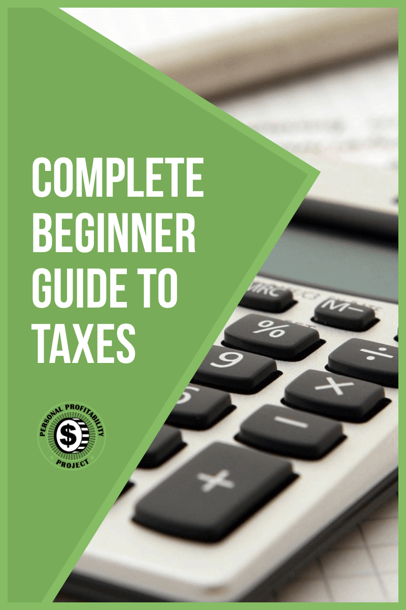 Complete Beginner Guide to Taxes