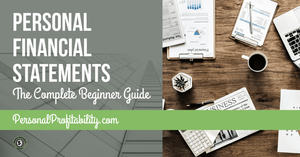 Complete Guide tp Personal Financial Statements -Personalprofitability.com