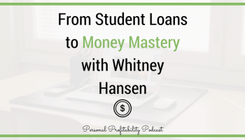 Whitney Hansen bought a house at 19, paid off her $30,000 student loans in 10 months, and more. Learn her best money advice in this week's episode.