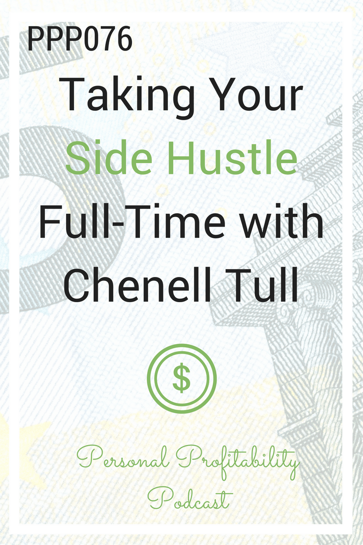Taking Your Side Hustle Full-Time with Chenell Tull
