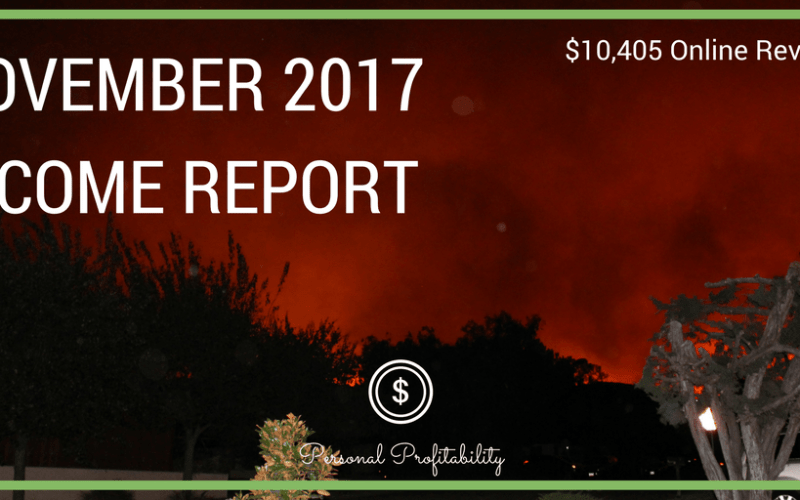 November 2017 Side Hustle Income Report and More