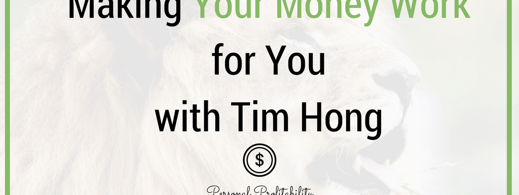 PPP080: Make Your Money Roar with Tim Hong and MoneyLion